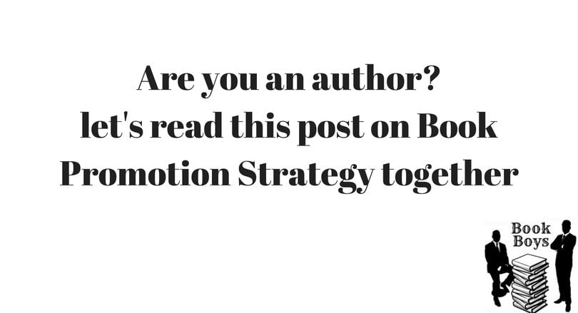 Are you an author_let's read this post on Book Promotion Strategy together